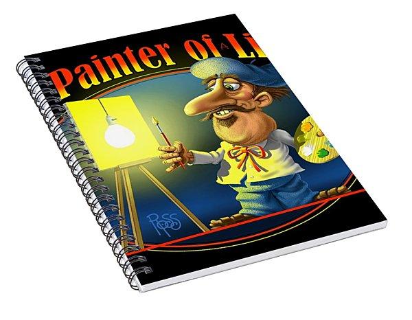 The Painter Of Light Spiral Notebook