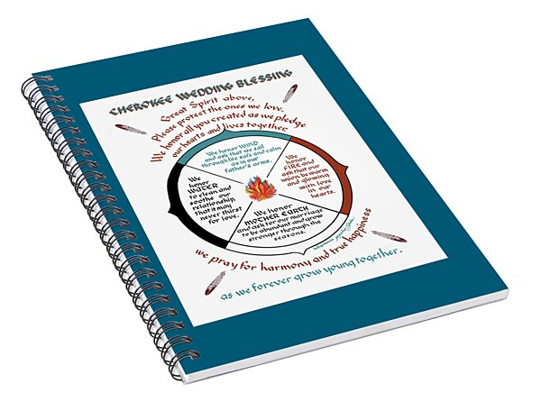 Cherokee Wedding Blessing Spiral Notebook