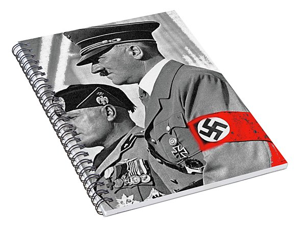 Adolf Hitler And Fellow Fascist Dictator Benito Mussolini October 26 1936 Number Three Color Added  Spiral Notebook