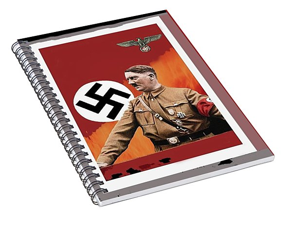 Adolf Hitler In Color With Nazi Symbols Unknown Date Additional Color Added 2016 Spiral Notebook