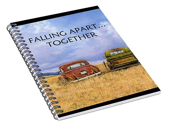 Falling Apart Together Spiral Notebook