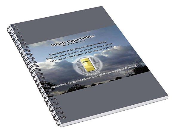 Infinite Opportunities Spiral Notebook
