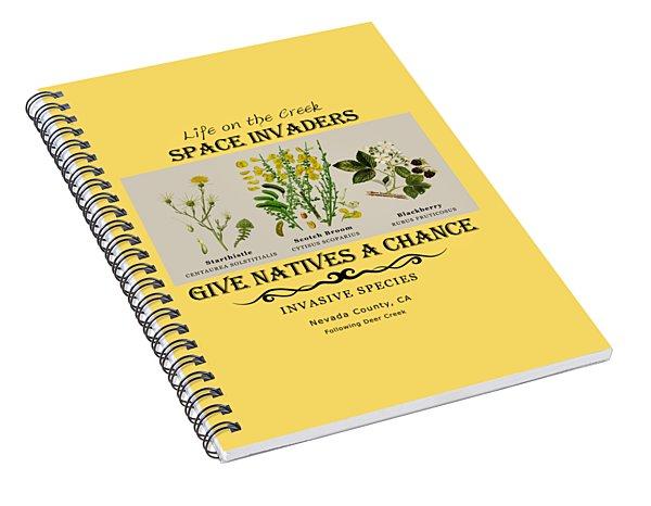 Invasive Species Nevada County, California Spiral Notebook