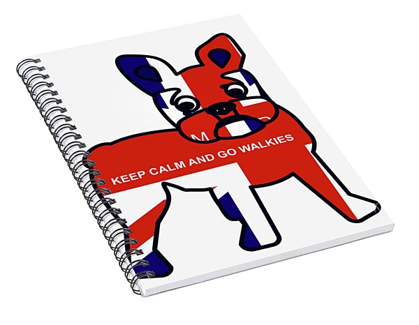 Keep Calm And Go Walkies Spiral Notebook