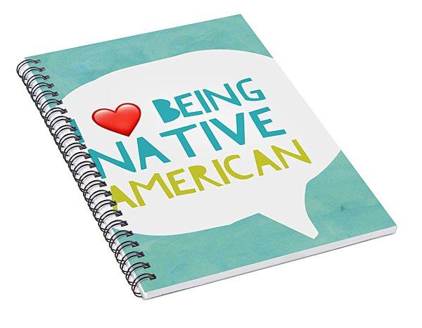 Native Pride Spiral Notebook