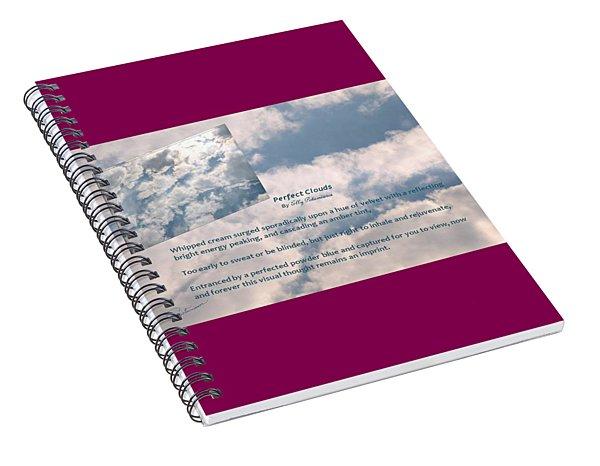 Perfect Clouds Spiral Notebook