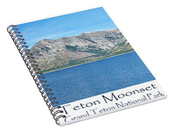 Spiral Notebook featuring the photograph Teton Moonset by Greg Norrell