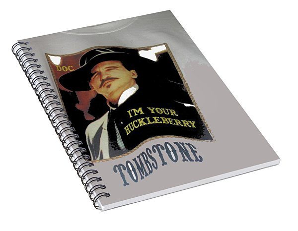 Val Kilmer As Doc Holliday  Tombstone T Shirts Window Display Tombstone Arizona 2004-2015 Spiral Notebook