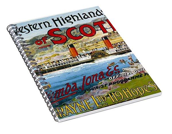 Western Highlands And Islands Of Scotland - Steamship - Retro Travel Poster - Vintage Poster Spiral Notebook