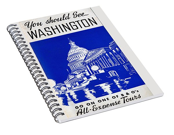 You Should See Washington Spiral Notebook