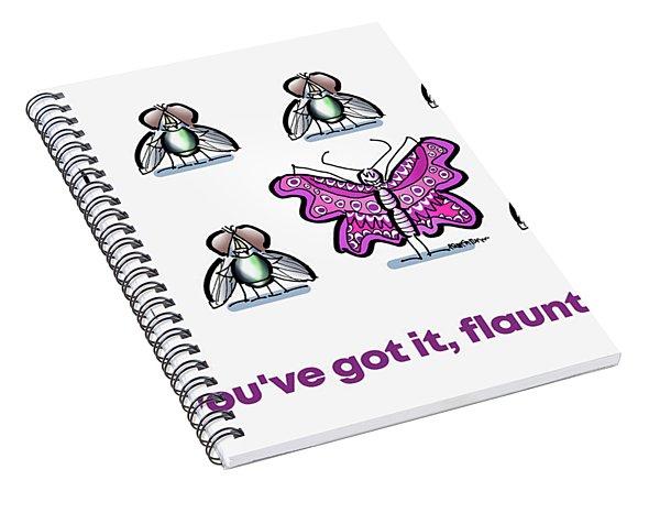 Flaunt It No. 1 Spiral Notebook
