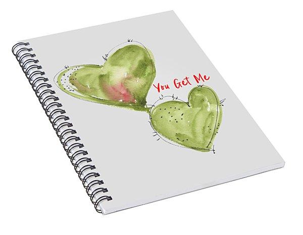 You Get Me Spiral Notebook