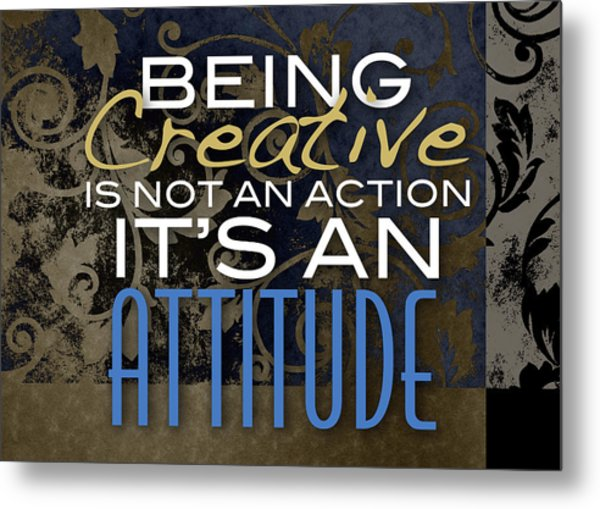 Being Creative Metal Print