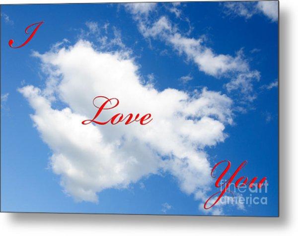 1 I Love You Heart Cloud Metal Print