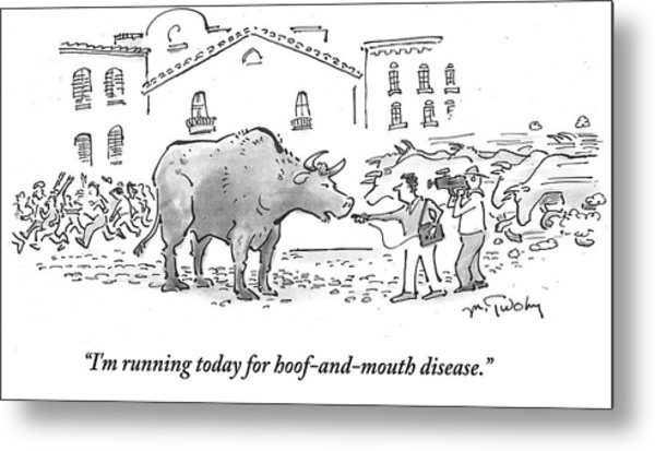 I'm Running Today For Hoof And Mouth Disease Metal Print