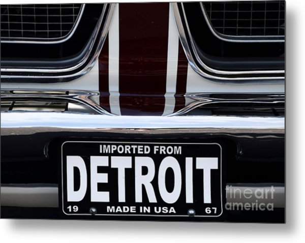 Imported From Detroit Metal Print