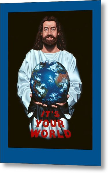 It's Your World Metal Print by Michael Di Nunzio