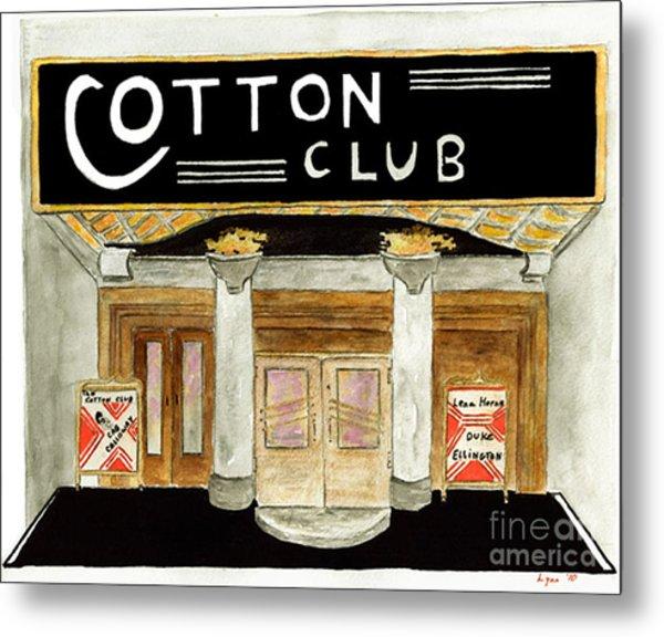 The Cotton Club Metal Print
