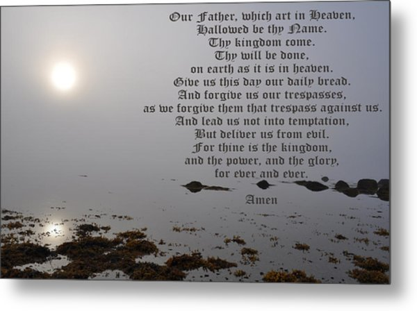 The Lord's Prayer Metal Print by Daryl Macintyre