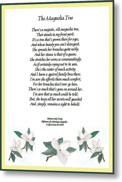The Magnolia Tree - Poetry Metal Print by Patricia Neely-Dorsey