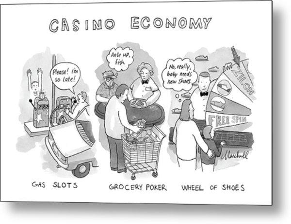 Casino Economy Metal Print