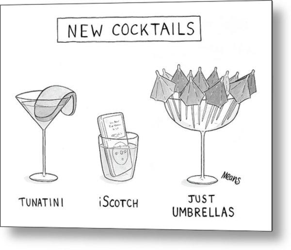 New Cocktails Metal Print