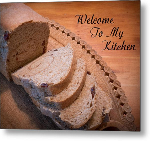 Welcome To My Kitchen Metal Print
