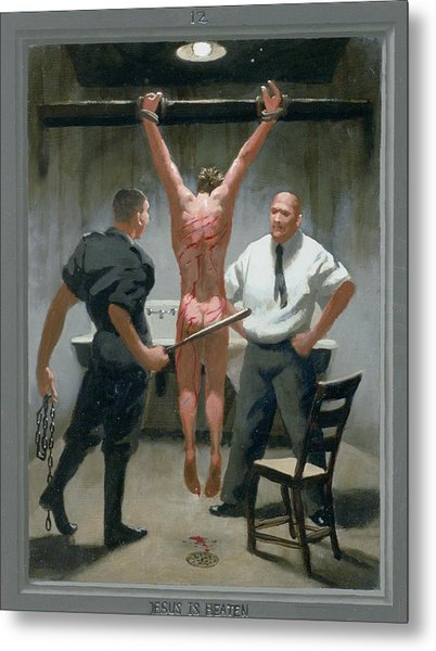 12. Jesus Is Beaten / From The Passion Of Christ - A Gay Vision Metal Print by Douglas Blanchard