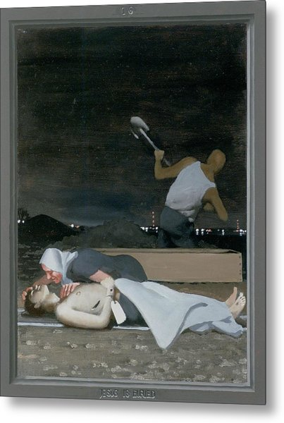 16. Jesus Is Buried / From The Passion Of Christ - A Gay Vision Metal Print by Douglas Blanchard