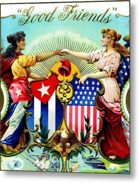 1898 Good Friends Cuban Cigars Metal Print