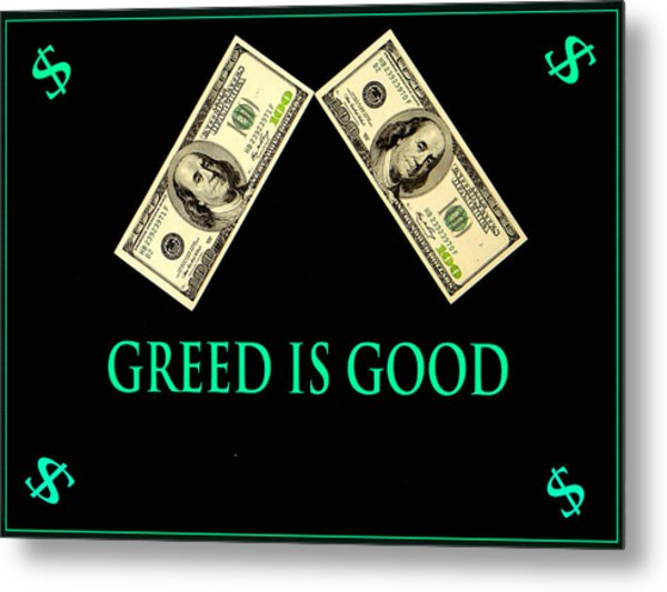 greed good essays Writing sample of essay on a given topic greed is bad greed is bad in the 1987 film, wall street, gordon gekko gives a speech and asserts that greed is good because it will save the country and companies from bankruptcy.