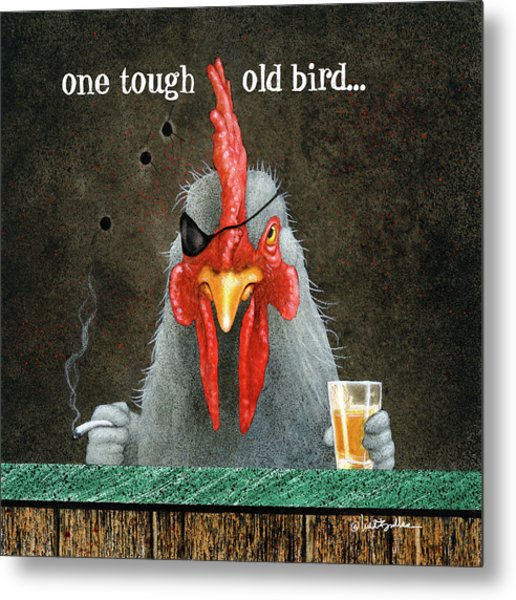 One Tough Old Bird... Metal Print