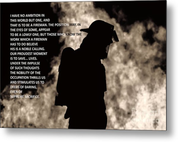 To Be A Fireman Metal Print