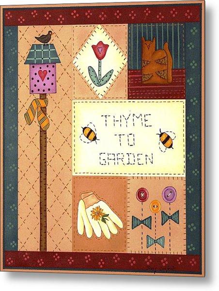 Thyme To Garden Metal Print