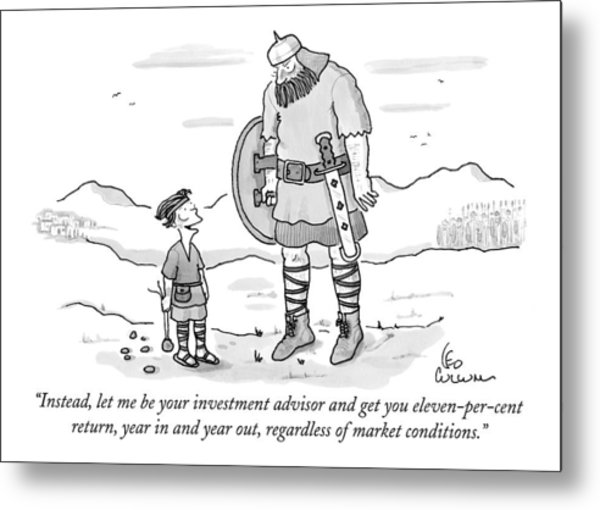 Instead, Let Me Be Your Investment Advisor Metal Print