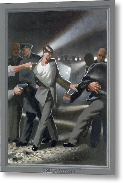 7. Jesus Is Arrested / From The Passion Of Christ - A Gay Vision Metal Print by Douglas Blanchard
