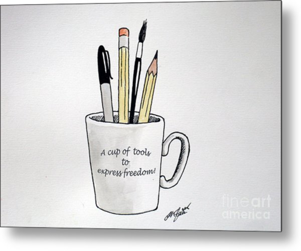 A Cup Of Tools To Express Freedom Metal Print