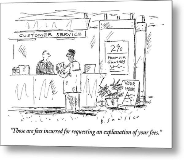 A Customer Service Representative Speaks To A Man Metal Print