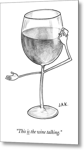 A Glass Of Red Wine Speaks On The Phone Metal Print