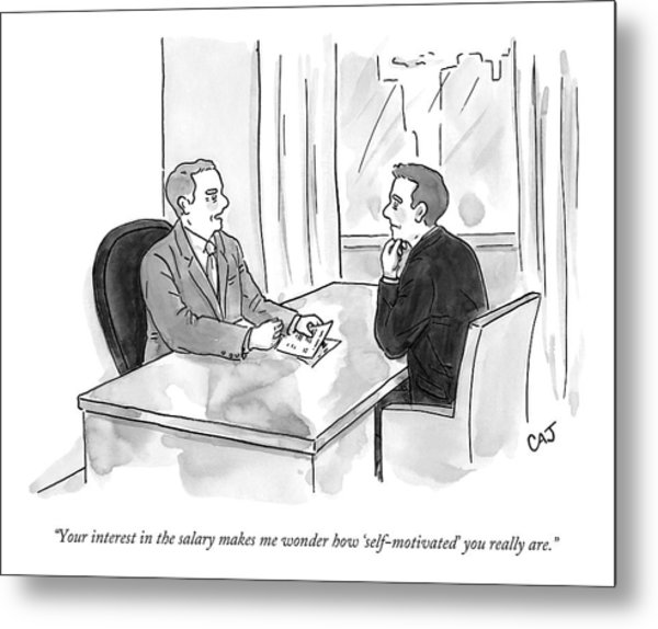 A Job Interviewer Scolds An Interviewee Metal Print