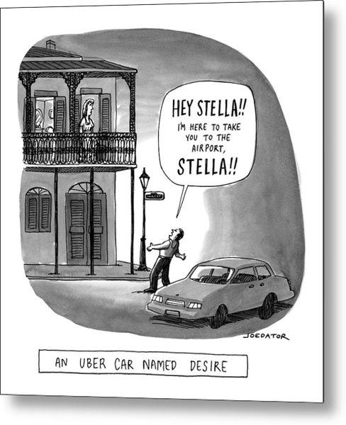An Uber Car Named Desire Metal Print