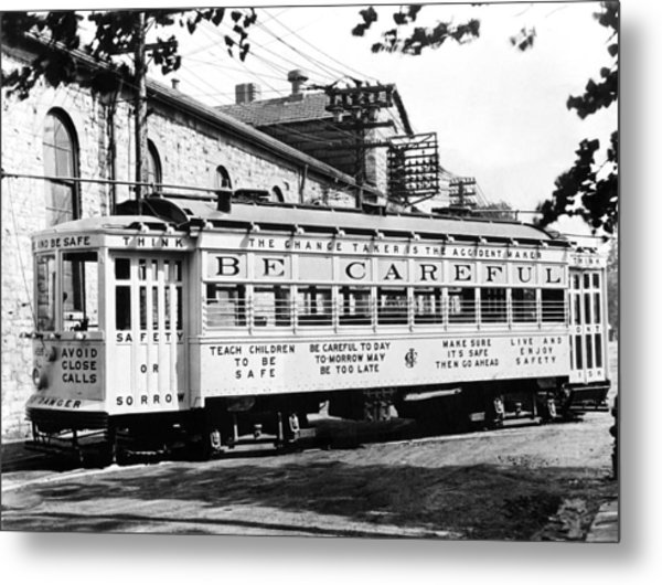 A Streetcar Named Safety First Metal Print