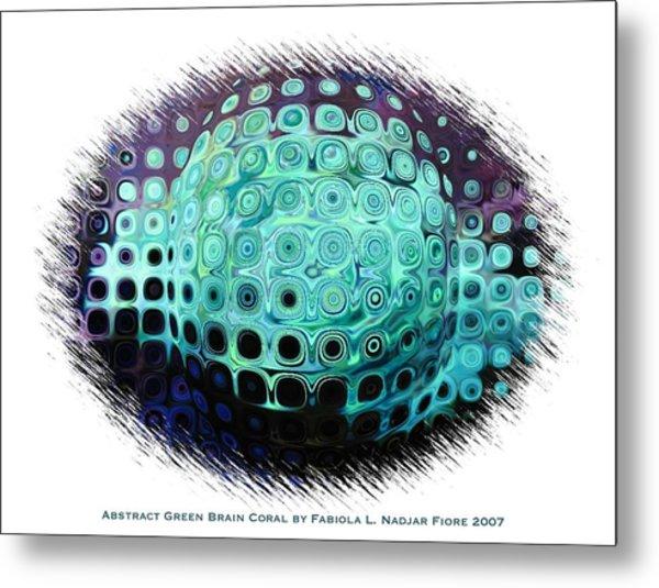 Abstract Green Brain Coral Metal Print by Fabiola L Nadjar Fiore