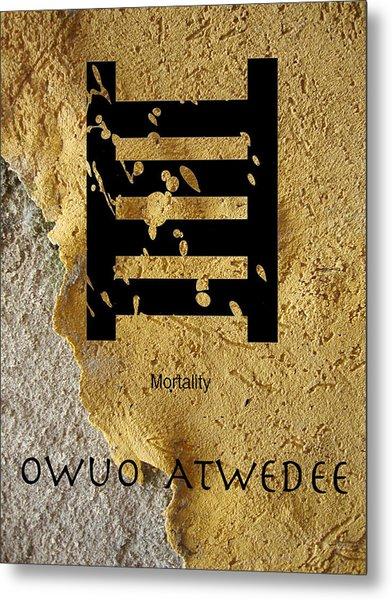 Adinkra  Owuo Atwedee Metal Print