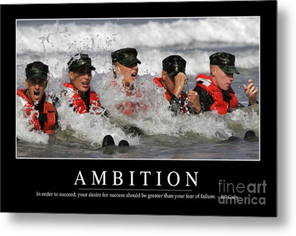 Ambition Inspirational Quote Metal Print