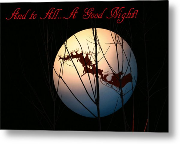 And To All A Good Night Metal Print