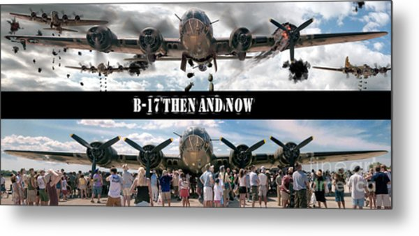 B-17 Then And Now Metal Print