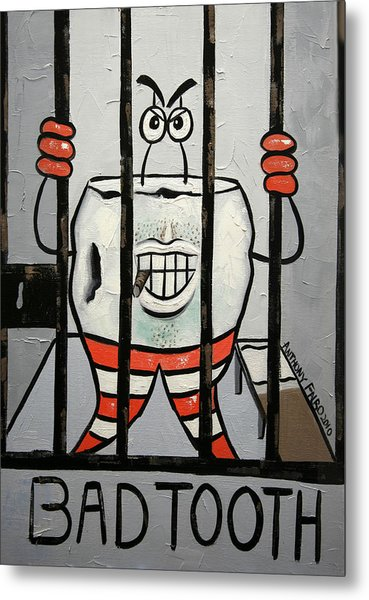 Bad Tooth Metal Print
