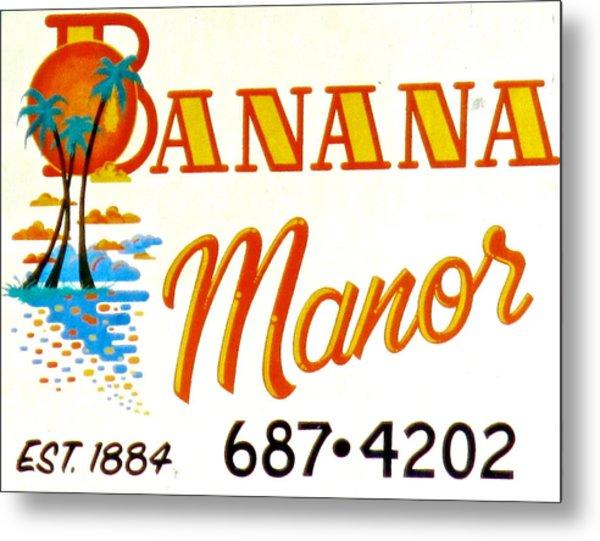 Banana Manor Metal Print