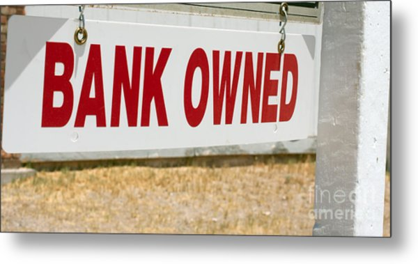Bank Owned Real Estate Sign Metal Print